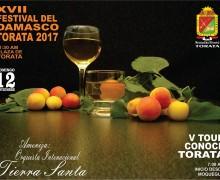 """XVII FESTIVAL DEL DAMASCO 2017 Y EL V TOUR """"CONOCE TORATA"""" SERÁ EL 12 DE NOVIEMBRE"""