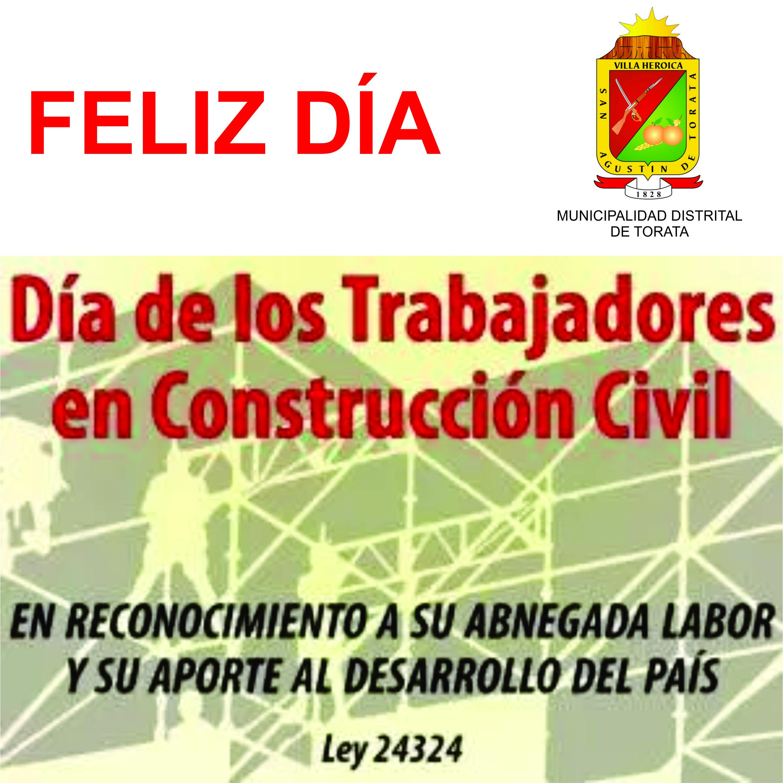 TRABAJADORES DE CONSTRUCCIÓN CIVIL DE TORATA, RECIBIRÁN AGASAJO