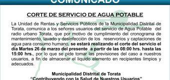 COMUNICADO DE CORTE DE SERVICIO DE AGUA EN EL RADIO URBANO DE TORATA