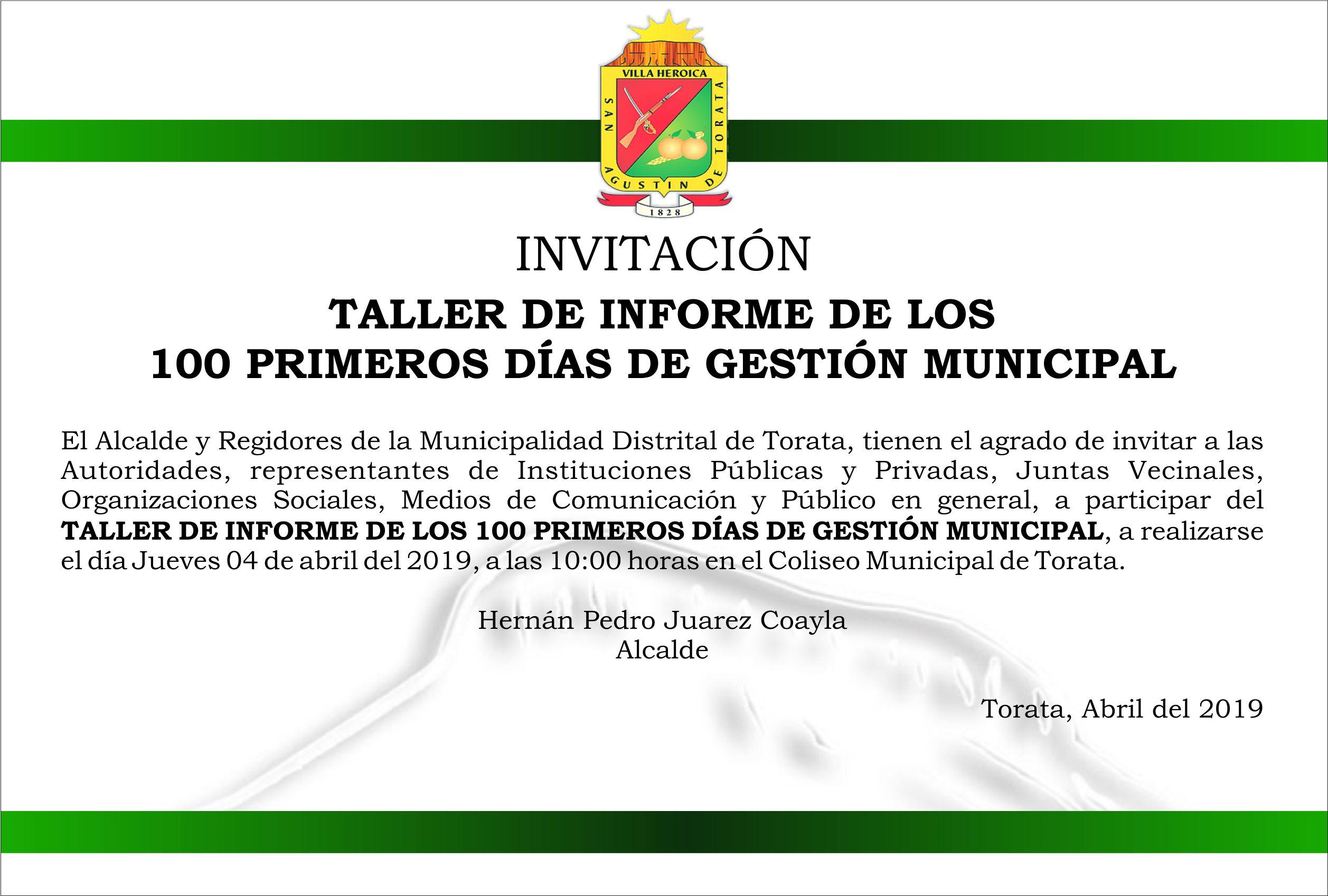 INVITACIÓN AL TALLER DE INFORME DE LOS 100 PRIMEROS DÍAS DE GESTIÓN MUNICIPAL EN TORATA