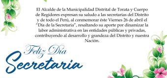 SALUDO DE LA MUNICIPALIDAD DISTRITAL DE TORATA POR EL DÍA DE LA SECRETARIA