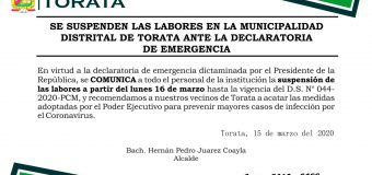SE SUSPENDEN LAS LABORES EN LA MUNICIPALIDAD DISTRITAL DE TORATA ANTE LA DECLARATORIA  DE EMERGENCIA