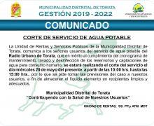 MUNICIPALIDAD DE TORATA COMUNICA CORTE DE SERVICIO DE AGUA EN EL RADIO URBANO DE TORATA POR TRABAJOS DE MANTENIMIENTO