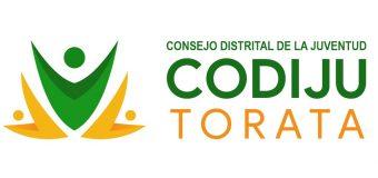 CONVOCATORIA PARA LA CONFORMACIÓN DEL CONSEJO DISTRITAL DE LA JUVENTUD – CODIJU TORATA