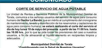 MUNICIPALIDAD DE TORATA CORTE DE SERVICIO DE AGUA EN SECTOR LA BANDA POR TRABAJOS DE MANTENIMIENTO